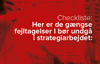 6 typiske fejltagelser at undgå i strategiarbejdet